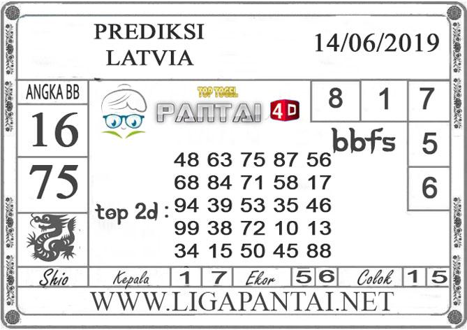 """Prediksi Togel """"LATVIA"""" PANTAI4D 14 JUNI 2019"""