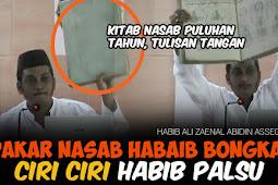 Habib Ali Zaenal Abidin Assegaf Pakar Nasab Ungkap Ciri-Ciri Habib Palsu
