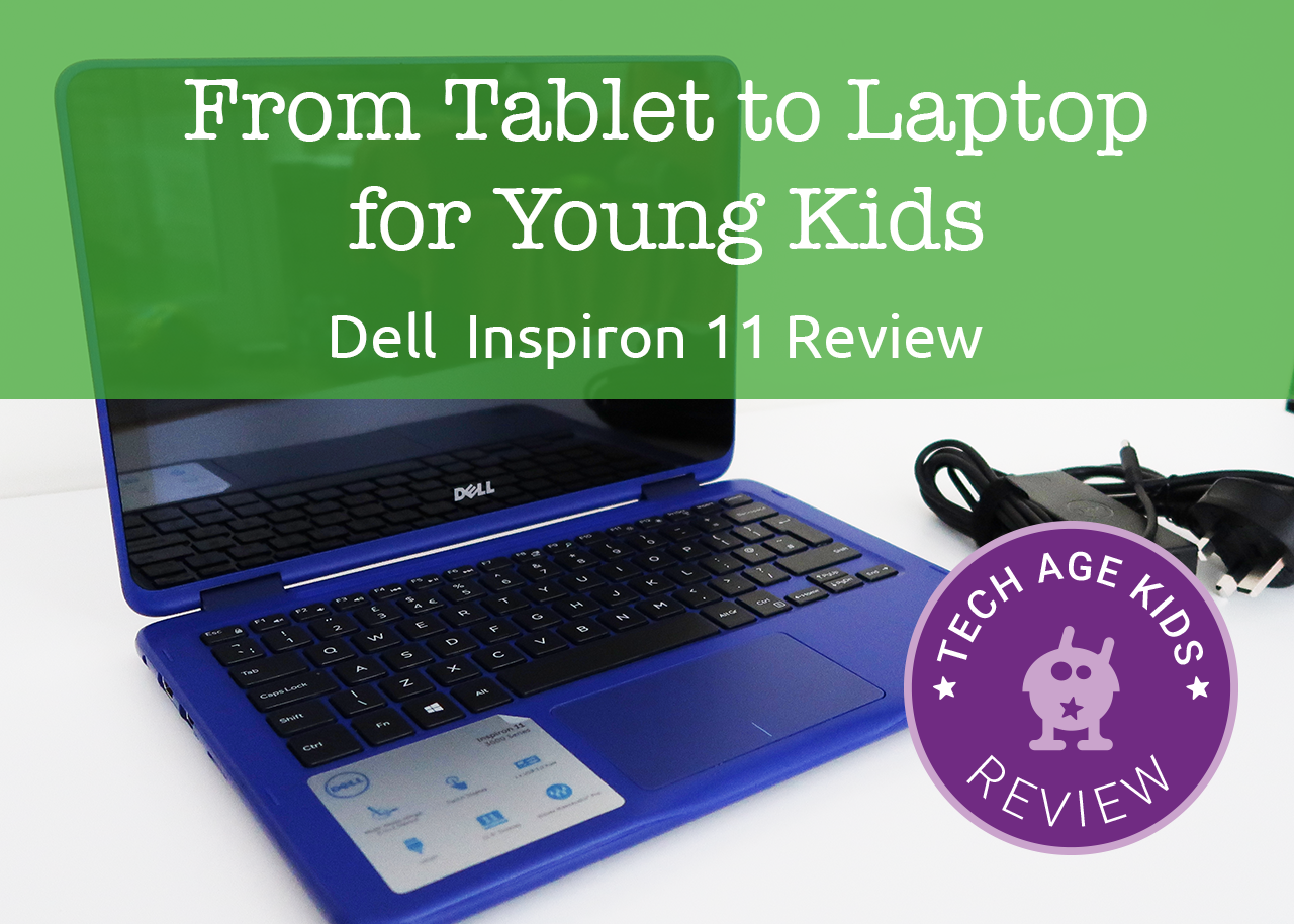 Moving from a Tablet to a Laptop for Young Kids - Dell