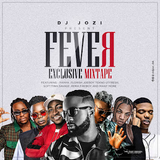 MIXTAPE: Dj Jozi X Iyanya - Fever Exclusive Mixtape | @iyanya
