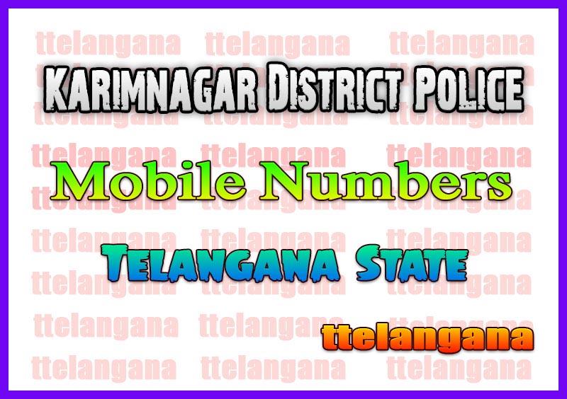Karimnagar District Police Office Mobile Numbers in Telangana State