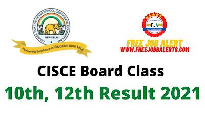 Sarkari Result: CISCE Board Class 10th, 12th Result 2021