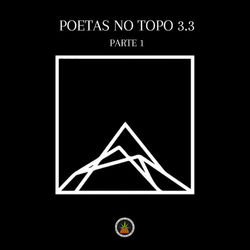 Poetas no Topo 3.3 Parte 1 - Pineapple StormTv Mp3