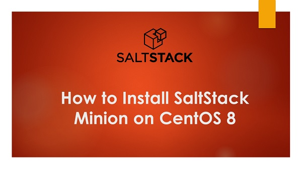 How to Install SaltStack Minion on CentOS 8