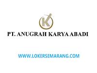 Loker Marketing dan Marketing Telesales di PT Anugrah Karya Abadi Semarang