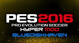 PES 2016 PS3 New Hyper Mod By BlueDiskHaven [29/11/15]