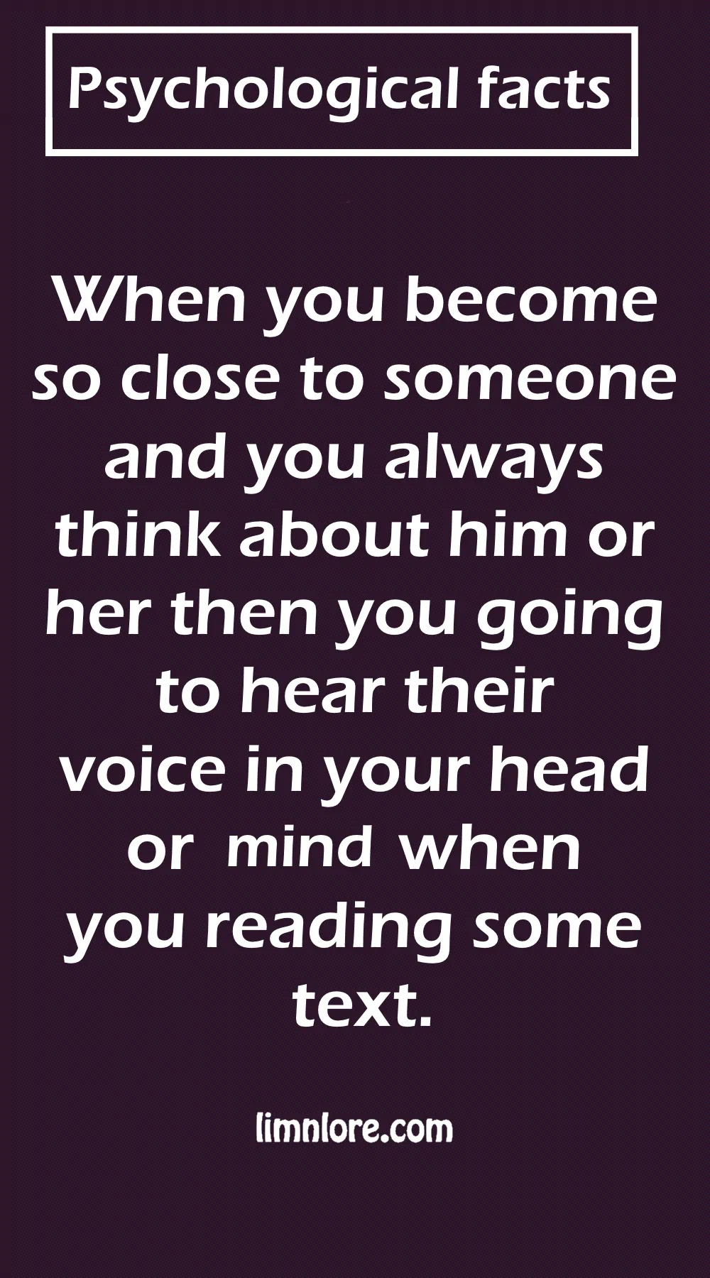 You going to hear voice of your close person in your mind psychological facts