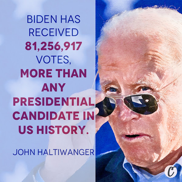 Biden has received 81,256,917 votes, more than any presidential candidate in US history. — John Haltiwanger, Senior Politics Reporter, Business Insider