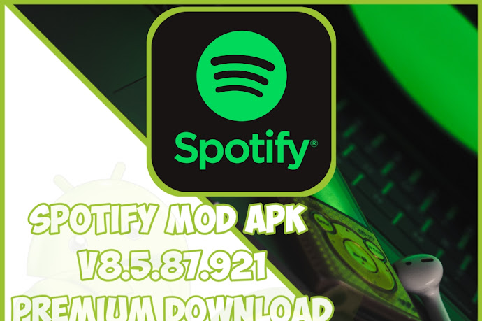 Download SPOTIFY_V8.5.87.921_MODAPK (2021)