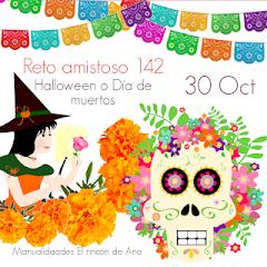Reto Amistoso 142, 30 Octubre,  Día de Muertos