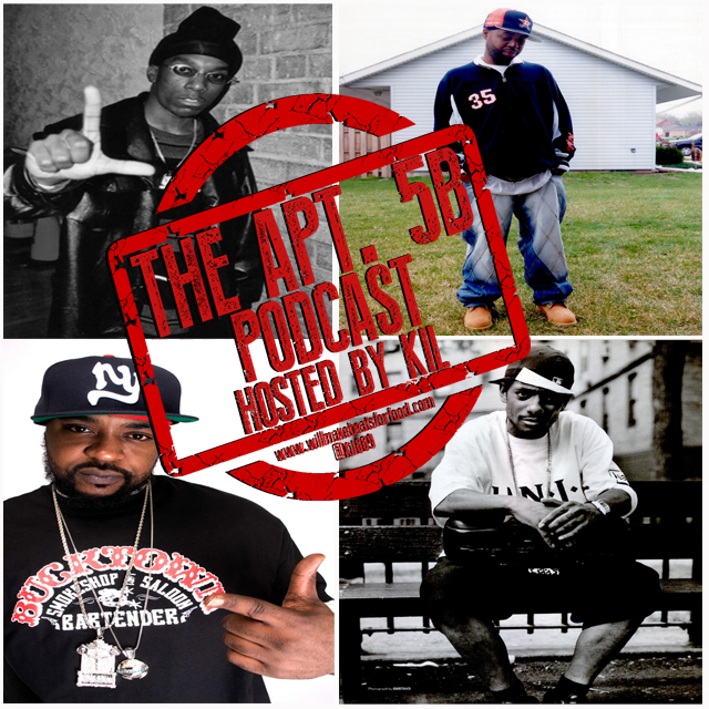 Apt. 5B Podcast Hosted by Kil: You Know Dead Rappers Get Better Promotions