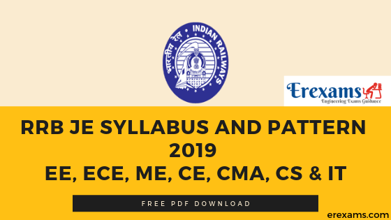 RRB JE Syllabus And Pattern 2019 EE, ECE, ME, CE, CMA, CS & IT