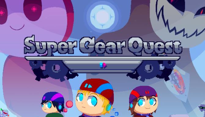 super-gear-quest