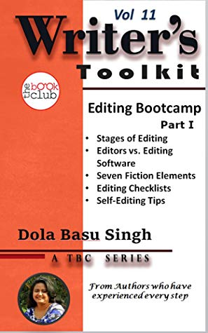 A Fiction Writer's Guide to Self-Editing Part 1 (TBC Writer's Toolkit Book 11)