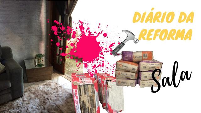 Diário da Reforma #1 - Sala