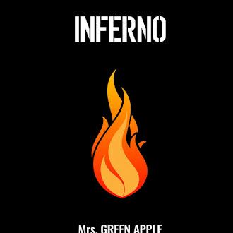 [Lirik+Terjemahan] Mrs. GREEN APPLE - Inferno (Api Besar)