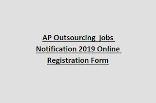 AP Outsourcing  jobs Notification 2019 Online Registration Form