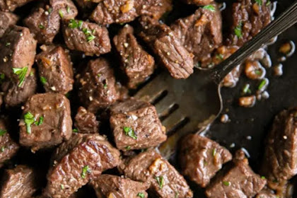 GARLIC BUTTER STEAK BITES RECIPE