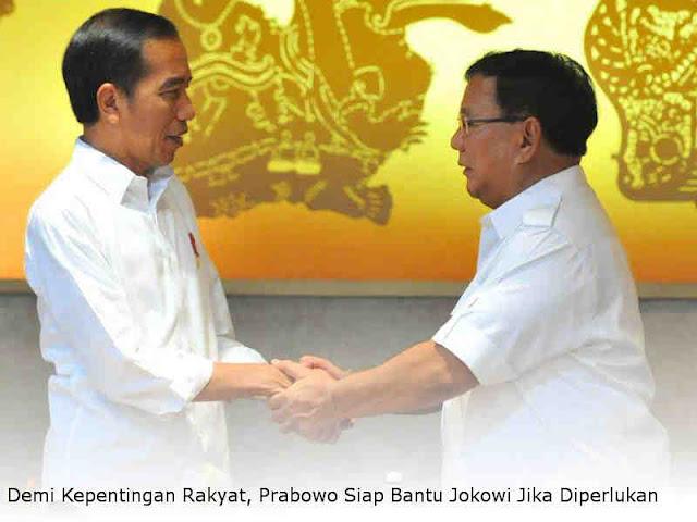Demi Kepentingan Rakyat, Prabowo Siap Bantu Jokowi Jika Diperlukan