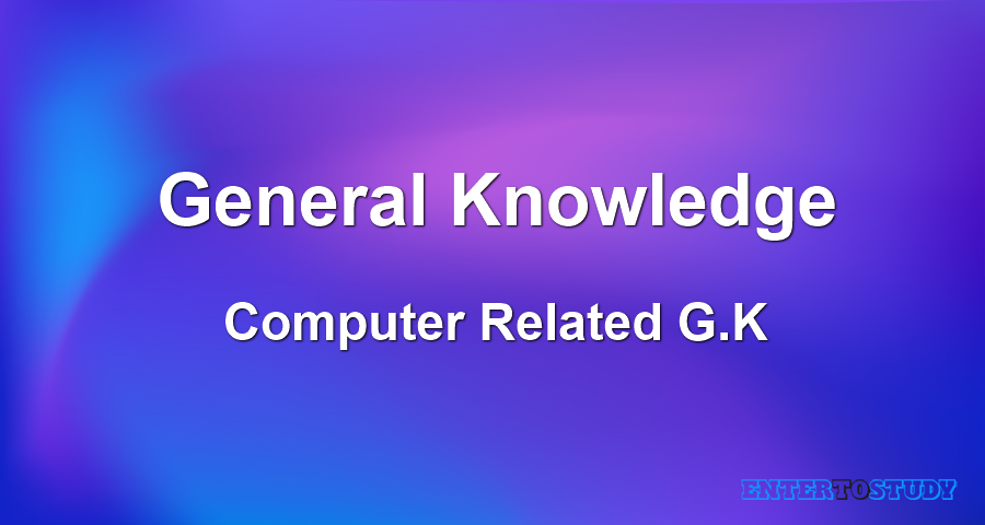 General Knowledge - Computer