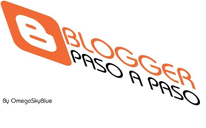 APRENDE A CREAR BLOGGER PASO A PASO