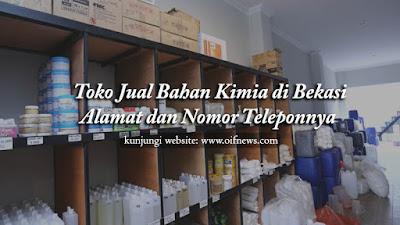 Toko Jual Bahan Kimia di Bekasi | Alamat dan Nomor Teleponnya