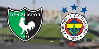 Denizlispor - Fenerbahçe