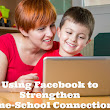 Using Facebook to Create Strong Home-School Connections