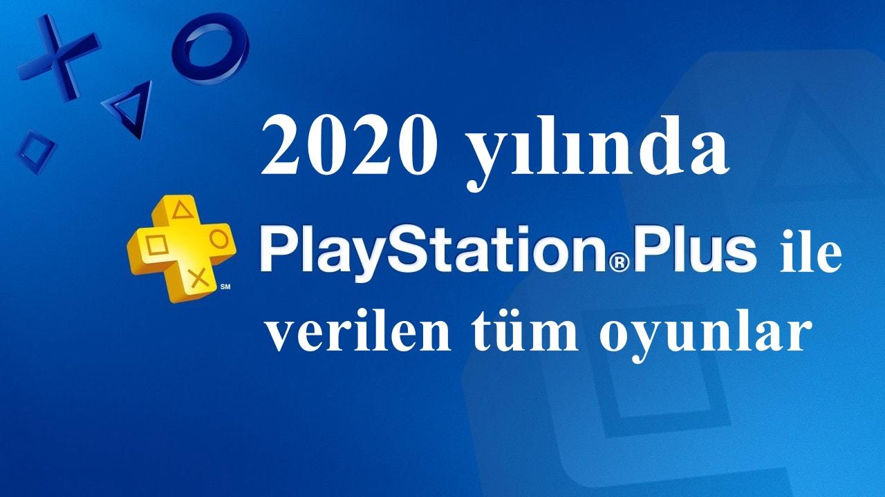 2020 yılında Ps plus ile verilen oyunların listesi