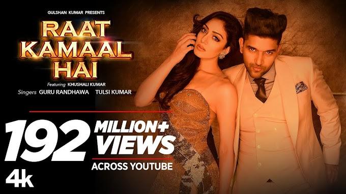Download Raat Kamaal Hai - Guru Randhawa Full HD Video