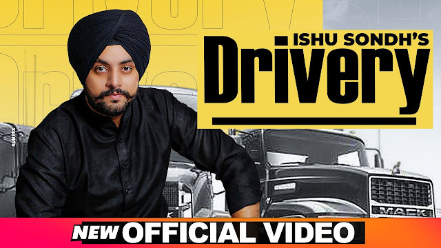 Drivery (Official Video) | Ishu Sondh | Latest Punjabi Songs 2020 | Speed Records Lyrics Planet
