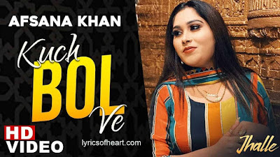 Kuch Bol Ve Lyrics | Afsana Khan