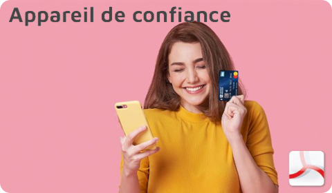 Arkéa – Appareil mobile de confiance