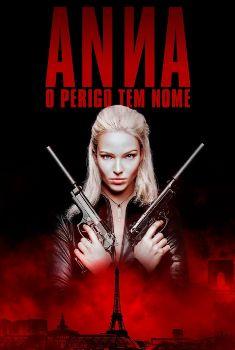 Anna: O Perigo Tem Nome Torrent – BluRay 720p/1080p/4K Dual Áudio<