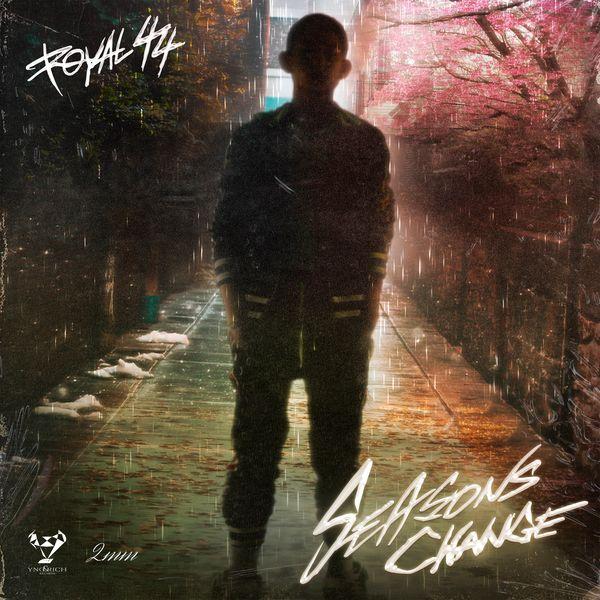 Royal 44 – Seasons Change – EP
