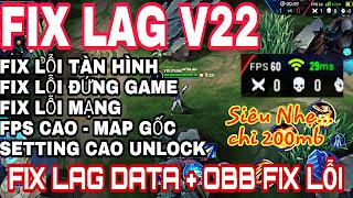 Hướng Dẫn Giảm Lag Liên Quân Mùa 15 Tối Ưu Data & OBB Game Có FPS Cao Unlock Map Gốc Setting Cao