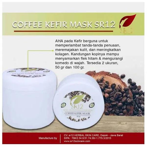 Coffee Kefir Mask SR12 Masker Wajah Manfaat dan Cara Memakainya