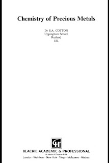Chemistry of Precious Metals by Dr S.A. Cotton