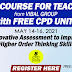 FREE COURSE FOR TEACHERS with FREE 8 CPD UNITS (Register Here) May 14-16