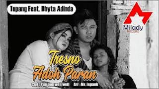 Lirik Lagu Tresno Adoh Paran - Tupang Ft. Dhyta Adinda