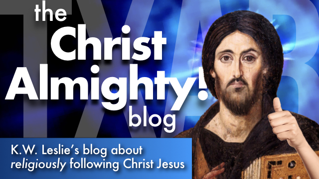 TXAB: The Christ Almighty Blog