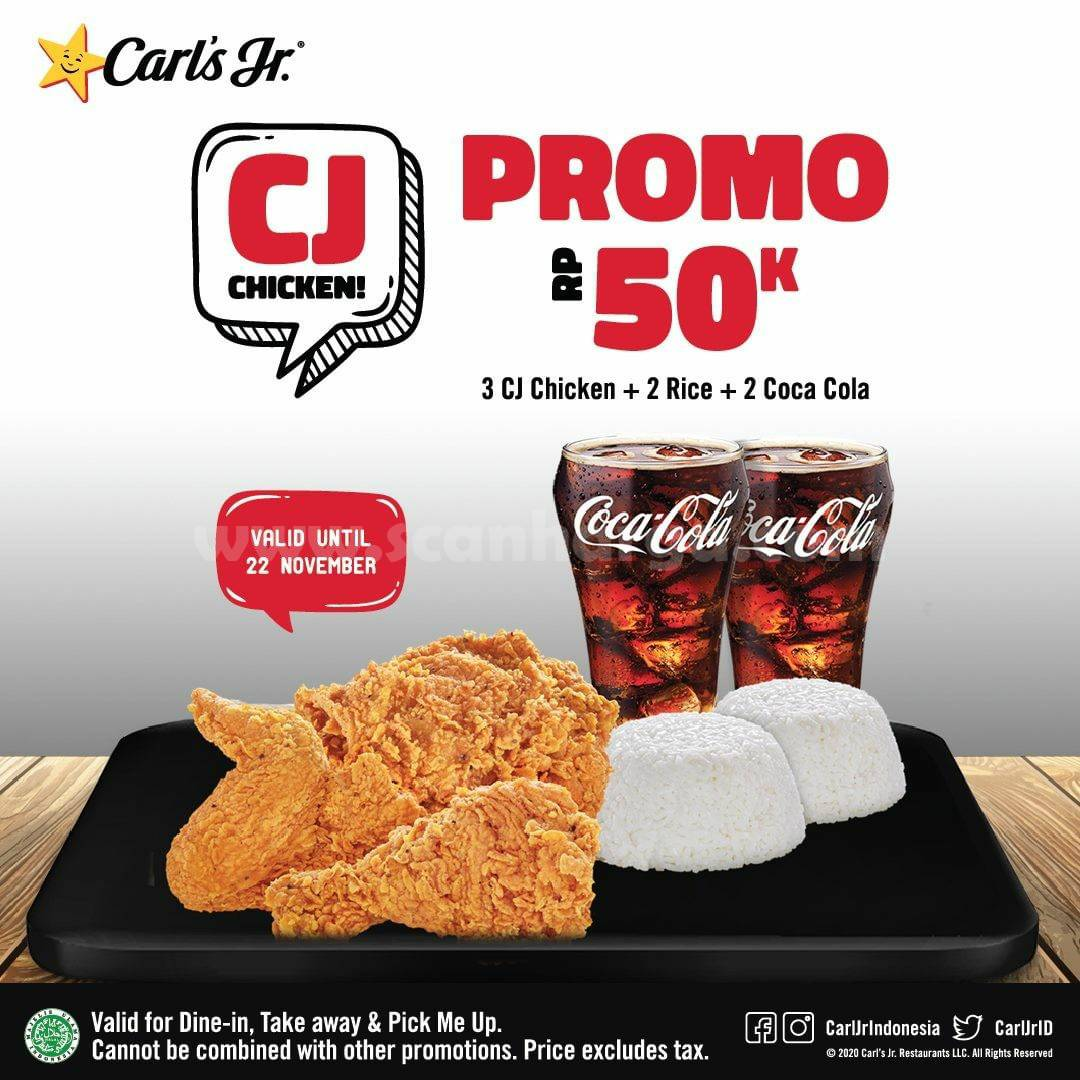 Carls Jr Promo 3 CJ Chicken + 2 Nasi + 2 Coca cola hanya Rp 50rb