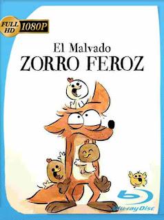 El Malvado Zorro Feroz (2017) HD [1080p] Latino [GoogleDrive] SilvestreHD