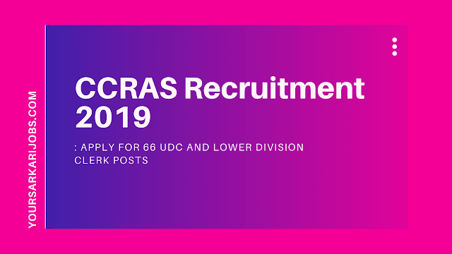 CCRAS Recruitment 2019