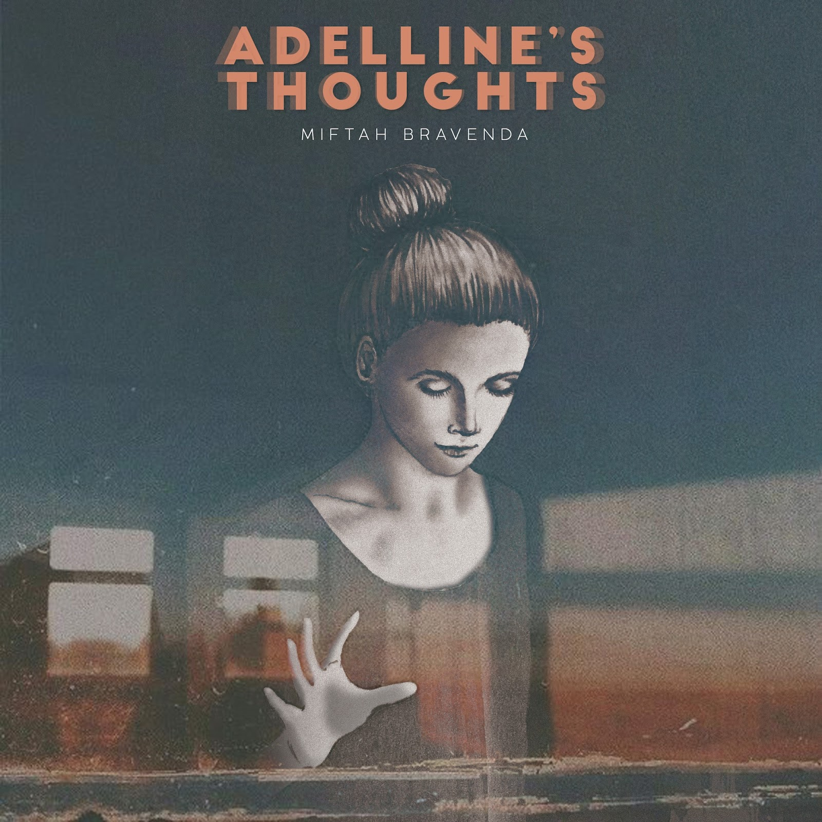 Miftah Bravenda - Adelline's Thoughts