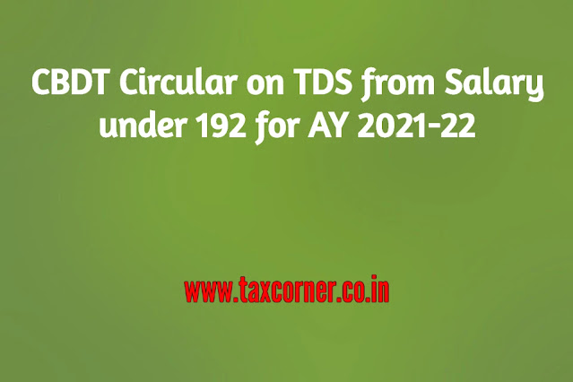 cbdt-circular-on-tds-from-salary-under-192-for-ay-2021-22