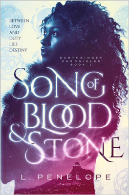 Song of Blood & Stone, (Earthsinger Chronicles #1), L. Penelope, Book Review, InToriLex