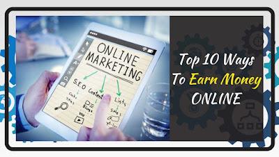 Top 10 Ways To Earn Money Online in 2020