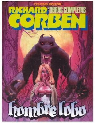 Richard Corben obras completas hombre lobo Toutain