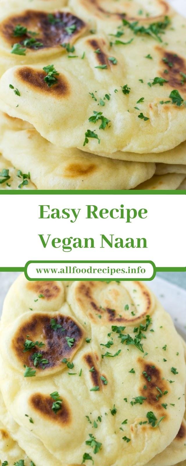 Easy Recipe Vegan Naan